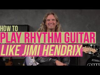 How to Play Rhythm Guitar Like Jimi Hendrix - Guitar Lesson with Joel Hoekstra
