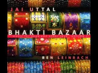 Jai Uttal & Ben Leinbach - Shyama Bolo (Bhakti Bazaar)