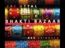 Jai Uttal Ben Leinbach Shyama Bolo Bhakti Bazaar