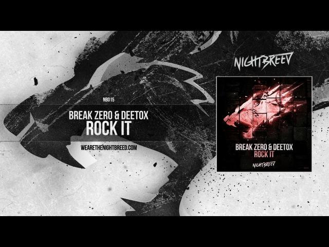 Break Zero Deetox - Rock it
