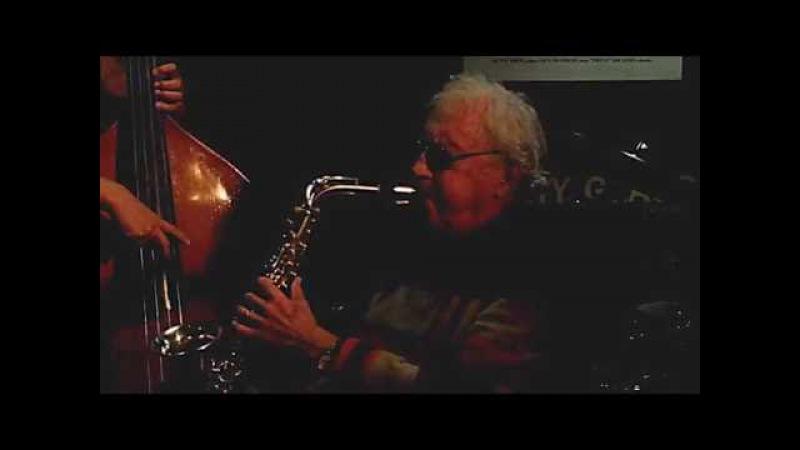 LEE KONITZ KARME TRIO plays 'Stella by Starlight' live at Jimmy Glass Jazz Bar 2016
