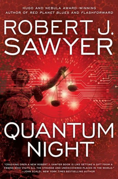 Robert J Sawyer - Quantum Night