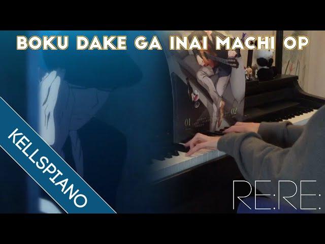 Boku dake ga Inai Machi OP Piano 僕だけがいない街OP ピアノ Re:Re: by ASIAN KUNG FU GENERATION Cover 62