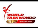 Полуфинал 1 Мужчины до 58 кг Moscow 2017 World Taekwondo Grand Prix Semifinal 58kg Jesus Tortosa ESP vs THA