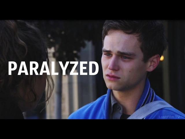 Justin Foley || Paralyzed [13 Reasons Why]