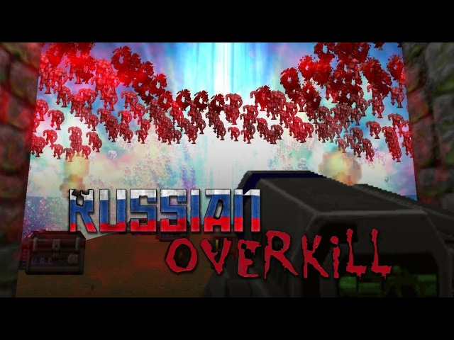 DOOM: The Russian Overkill - Самый Безумный Мод!