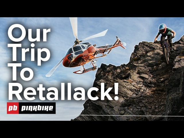 Retallack Might Be Our Favorite MTB Vacation...