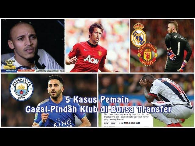 5 Kasus Pemain Gagal Pindah Klub di Bursa Transfer