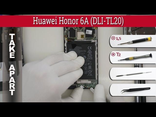 How to disassemble 📱 Huawei Honor 6A DLI TL20 Take apart Tutorial