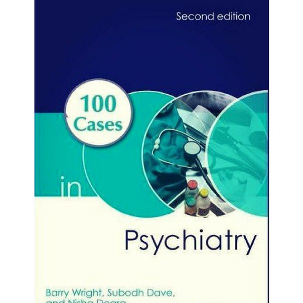 100 Cases in Psychiatry Second Edition