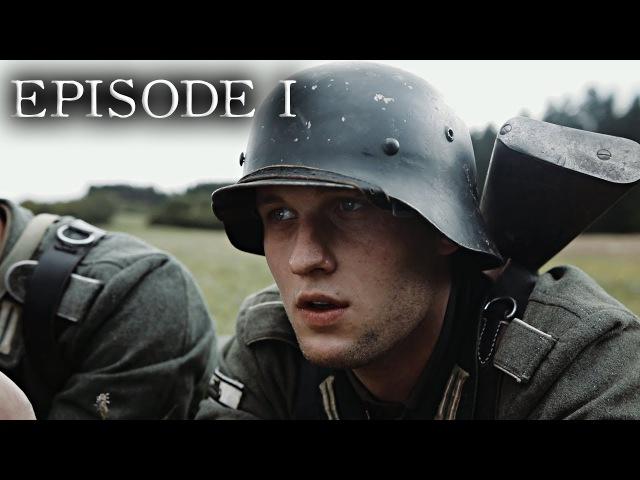 Verstaubt sind die Gesichter - Episode 01 Angst [WW2 Series German Side]