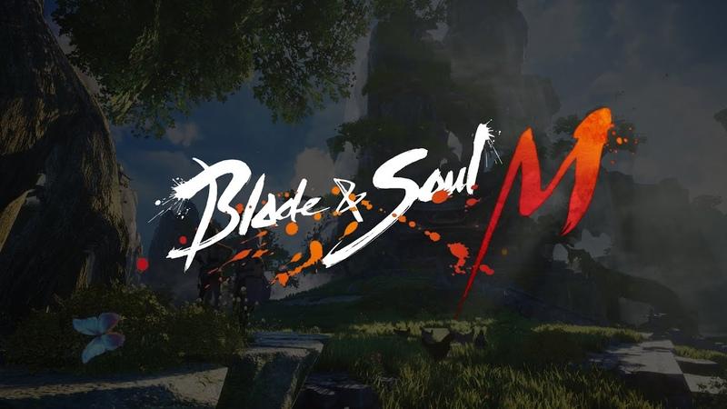 Трейлер Blade Soul M от NCSoft