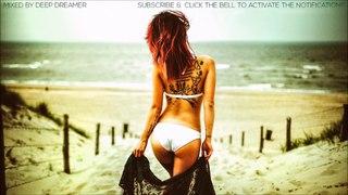 Relaxing Music Mix 2018 | Musica Relajante Ibiza Beach #04 Chill Mix by Deep Dreamer