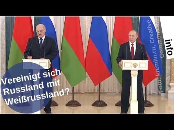 Vereinigt sich Russland mit Weißrussland