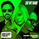 David Guetta feat. Bebe Rexha, J Balvin - Say My Name (feat. Bebe Rexha & J Balvin)