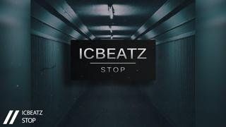 |FREE| IC_Beatz - Stop  | 110BPM | Aggressive Beat