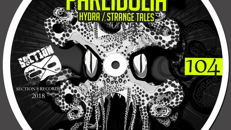 Pareidolia - Hydra / Strange Tales [Section 8 - Darkstep]