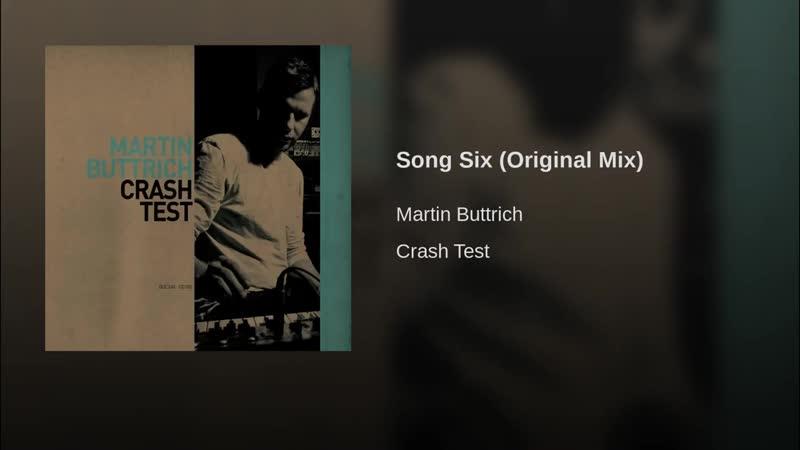 Martin Buttrich - Song Six