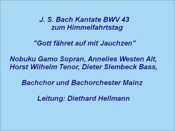 Bach Kantate BWV 43 Gott fähret auf mit Jauchzen Hellmann