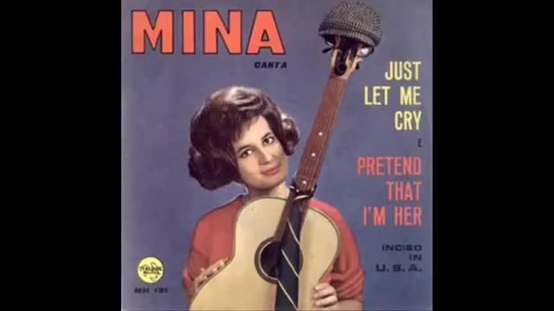 Mina Mazzini Just Let Me Cry