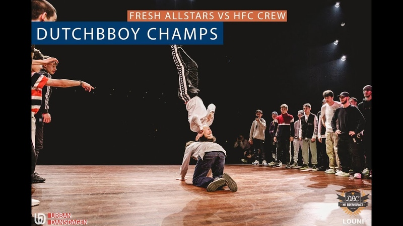 Fresh All Stars vs HFC SEMI FINAL DutchBBoy Champs 2018