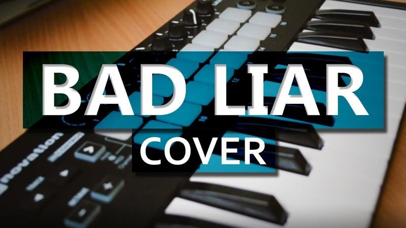Imagine Dragons - Bad Liar (Cover) Launchkey Mini MK2