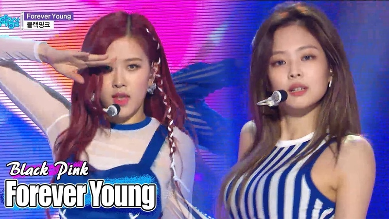 [Comeback Stage] BLACKPINK - FOREVER YOUNG , 블랙핑크 - FOREVER YOUNG Show Music core 20180616