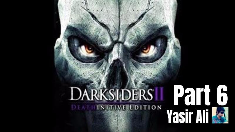 Dark Siders 2 Part 6 -The Warden E2 - walkthrough (Xbox 360/ps3/PC) (NO Commentary) [HD]