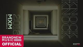MXM (BRANDNEWBOYS) – 'KNOCK KNOCK (TAK Remix)' M/V TEASER