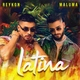 Reykon feat. Maluma - Latina (feat. Maluma)