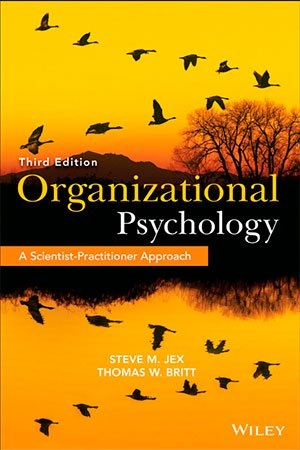 Organizational Psychology - A Scientist-Practitioner Approach