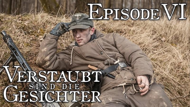 Verstaubt sind die Gesichter - Episode 06 Alltag [WW2 Series German Side]