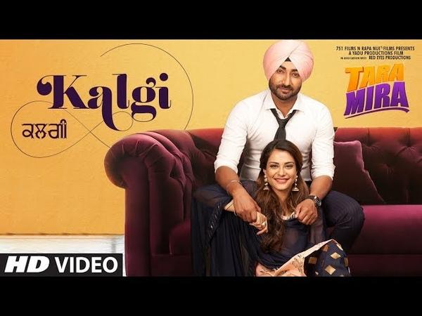 KALGI Song | Mannat Noor | Tara Mira | Latest Punjabi Song