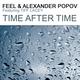 трек для одиночества - DJ Feel & Alexander Popov ft. Tiff Lacey - 11 - Time After Time (Radio Mix) isrc-CH3130910395