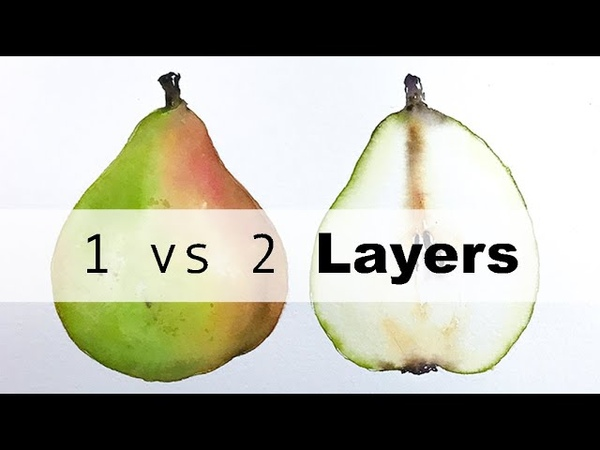 Painting Pears in Watercolors 1 and 2 layers difference