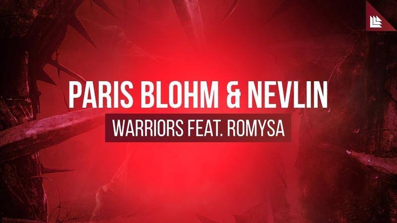 Paris Blohm Nevlin feat Romysa Warriors