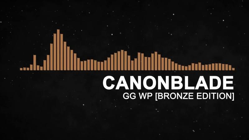 Canonblade - Gg Wp [Bronze Edition]