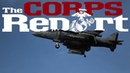 Air Strikes on ISIL New ACMC and New Cammies The Corps Report Ep 80
