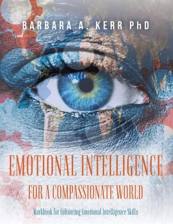 Emotional Intelligence for a Compassionate World