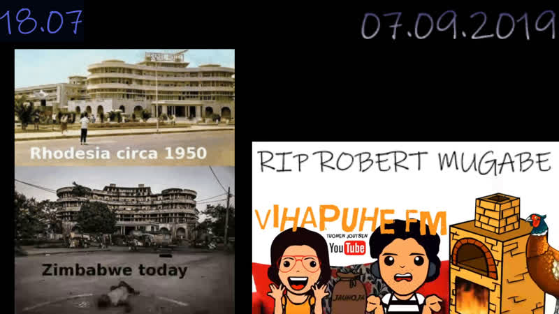 Vihapuhe FM 7.9.2019 RIP Robert Mugabe