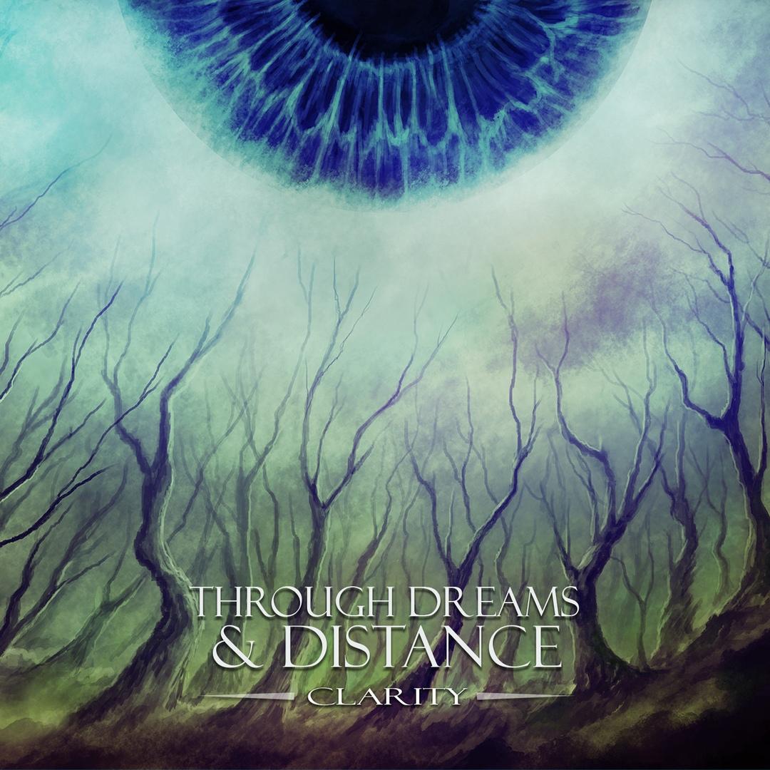 Through Dreams & Distance - Clarity