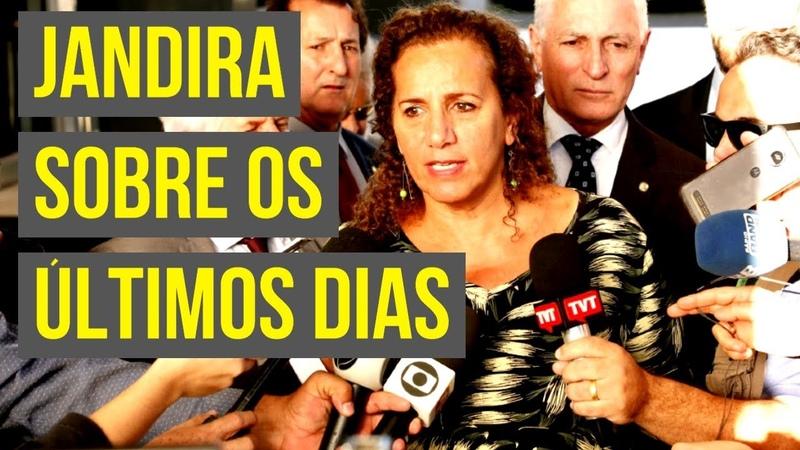 JANDIRA SOBRE OS ÚLTIMOS DIAS!