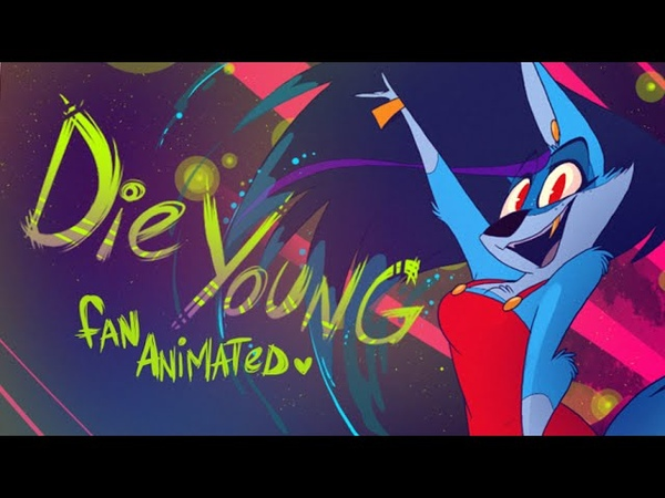 Die Young (Kesha) - Fan Animated Music Video - VivziePop