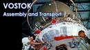 VOSTOK Rocket Capsule Assembly and Transport to Pad early 1960s