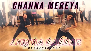 Channa Mereya Remix (DJ Chetas) | Anisha Babbar Choreography | BOLLYWOOD FUNK
