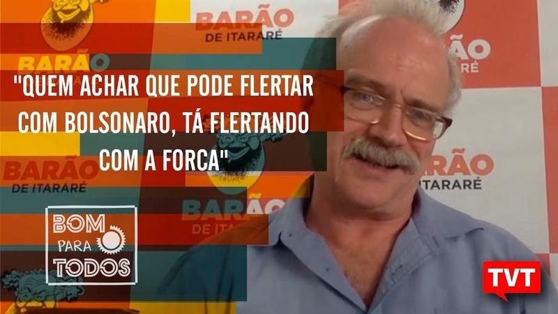Quem achar que pode flertar com Bolsonaro tá flertando com a forca Altamiro Borges