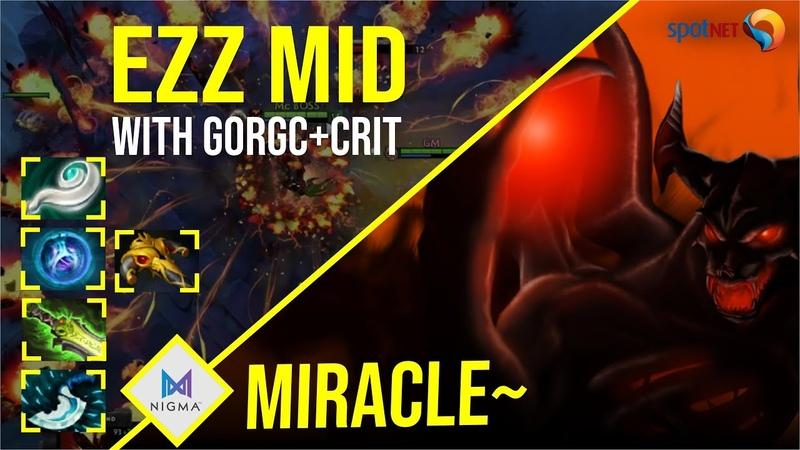 Miracle Shadow Fiend EZZ MID with Gorgc Crit Dota 2 Pro Players Gameplay Spotnet Dota 2