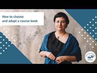 How to choose and adapt a course book