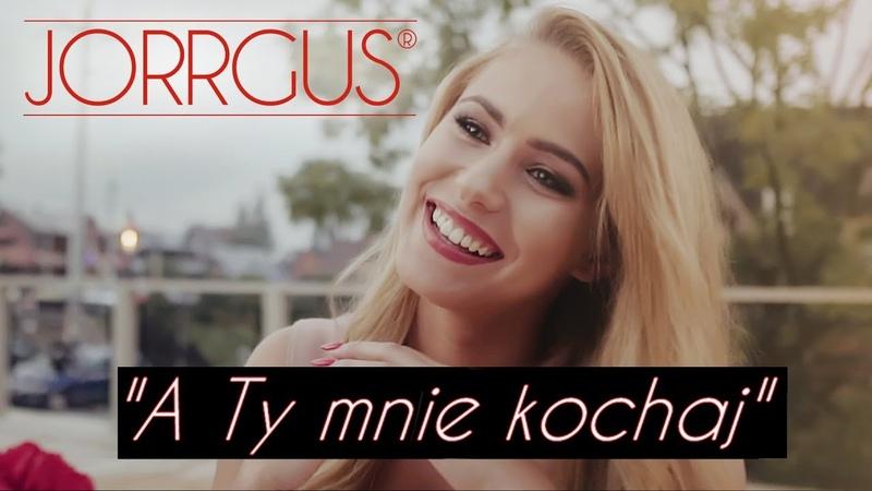 JORRGUS A Ty mnie kochaj Official Video Disco Polo 2019