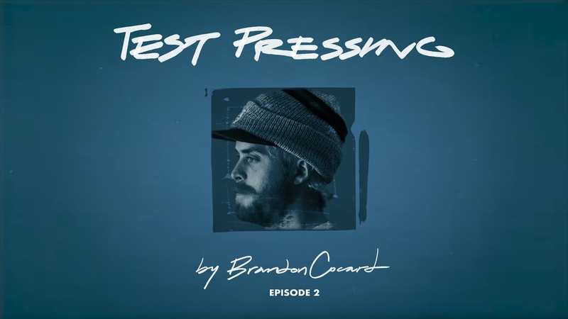 Test Pressing by Brandon Cocard Episode 2 CAPiTA Snowboards Web Series
